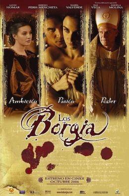 """Постер к фильму """"Борджиа"""" /Los Borgia/ (2006)"""