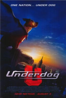"Постер к фильму ""Суперпес"" /Underdog/ (2007)"