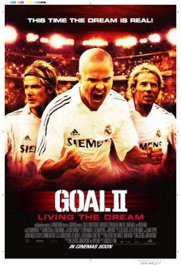 """Постер к фильму """"Гол 2. Жизнь как мечта"""" /Goal II: Living the Dream/ (2007)"""