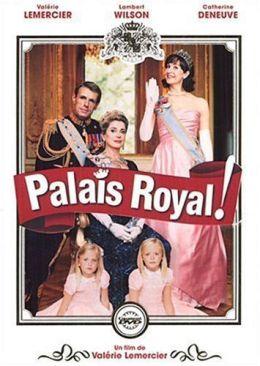 """Постер к фильму """"Королевский дворец!"""" /Palais royal!/ (2005)"""