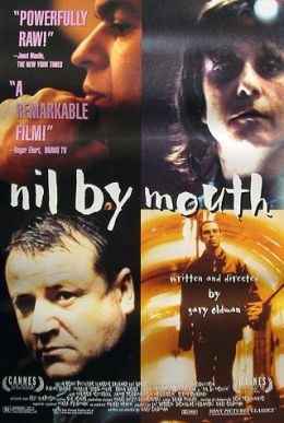 "Постер к фильму ""Не глотать"" /Nil by Mouth/ (1997)"