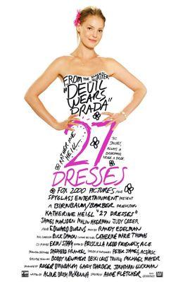 "Постер к фильму ""27 свадеб"" /27 Dresses/ (2008)"