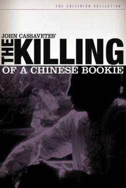 "Постер к фильму ""Убийство китайского букмекера"" /The killing of a Chinese bookie/ (1976)"