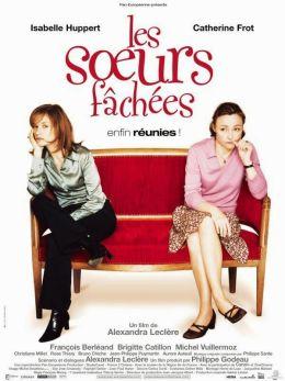 """Постер к фильму """"Сестры в ссоре"""" /Les soeurs fachees/ (2004)"""