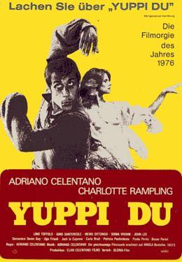 """Постер к фильму """"Поторопись, пока не вернулась жена"""" /Yuppi du/ (1975)"""