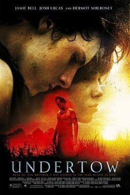 """Постер к фильму """"Подводное течение"""" /Undertow/ (2004)"""