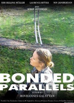 """Постер к фильму """"Сплетенные параллели"""" /Bonded Parallels/ (2008)"""