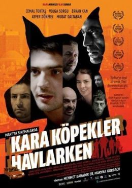 """Постер к фильму """"Лай черных псов"""" /Kara kopekler havlarken/ (2009)"""