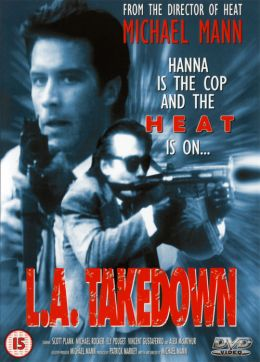 """Постер к фильму """"Сделано в Лос-Анджелесе"""" /L.A. Takedown/ (1989)"""