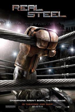 """Постер к фильму """"Живая сталь"""" /Real Steel/ (2011)"""
