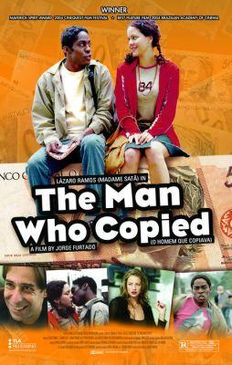"""Постер к фильму """"Человек, который копировал"""" /O Homem Que Copiava/ (2003)"""