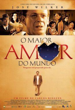 """Постер к фильму """"Величайшая любовь на свете"""" /O Maior Amor do Mundo/ (2006)"""