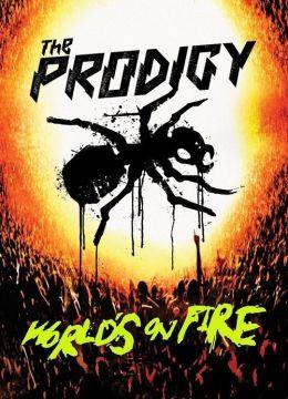 """Постер к фильму """"The Prodigy - World's On Fire"""" /The Prodigy - World's On Fire/ (2011)"""