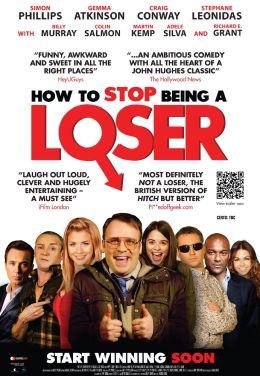 """Постер к фильму """"Как перестать быть неудачником"""" /How to Stop Being a Loser/ (2011)"""