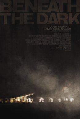 "Постер к фильму ""В темноте"" /Beneath the Dark/ (2010)"