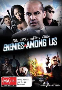"Постер к фильму ""Враги среди нас"" /Enemies Among Us/ (2010)"