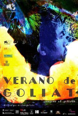 "Постер к фильму ""Лето Голиафа"" /Verano de Goliat/ (2010)"