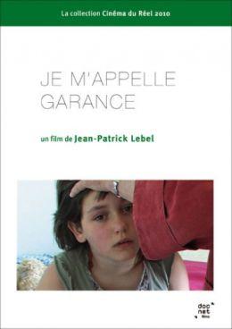"""Постер к фильму """"Меня зовут Гаранс"""" /Je m'appelle Garance/ (2010)"""
