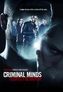 """Постер к фильму """"Мыслить как преступник: Поведение подозреваемого"""" /Criminal Minds: Suspect Behavior/ (2011)"""