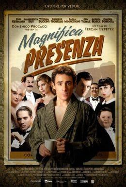 """Постер к фильму """"Присутствие великолепия"""" /Magnifica presenza/ (2012)"""