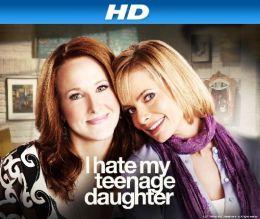 """Постер к фильму """"Я ненавижу свою дочь"""" /I Hate My Teenage Daughter/ (2011)"""