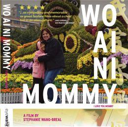 """Постер к фильму """"Я люблю тебя, мамочка"""" /Wo ai ni mommy/ (2010)"""