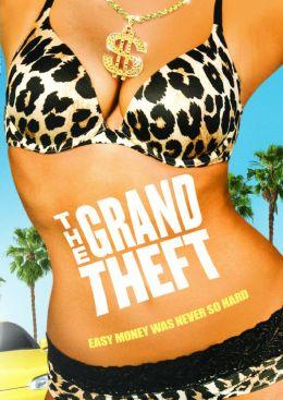 """Постер к фильму """"Большая кража"""" /The Grand Theft/ (2011)"""