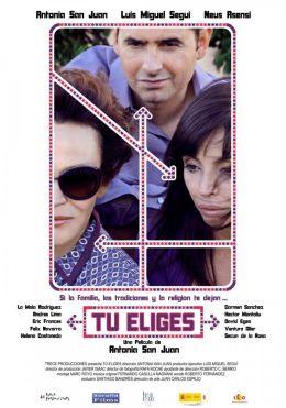 """Постер к фильму """"Ваш выбор"""" /Tu eliges/ (2009)"""