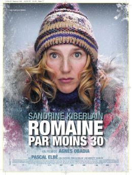 """Постер к фильму """"Девушка на грани нервного срыва"""" /Romaine par moins 30/ (2009)"""