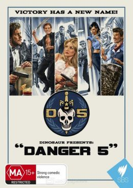 """Постер к фильму """"Danger 5"""" /Danger 5/ (2011)"""