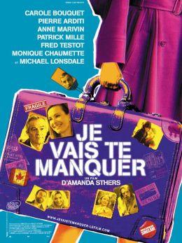 """Постер к фильму """"Я разминусь с тобой"""" /Je vais te manquer/ (2009)"""