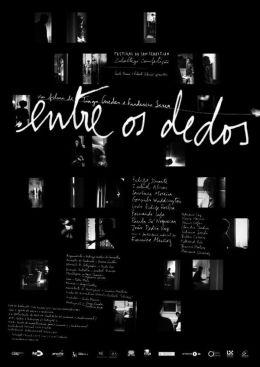 """Постер к фильму """"Между пальцами"""" /Entre os Dedos/ (2008)"""