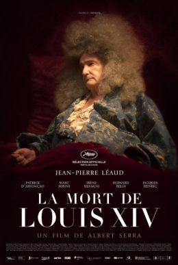 """Постер к фильму """"Смерть Людовика XIV"""" /La mort de Louis XIV/ (2016)"""