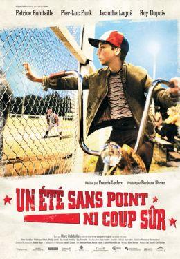 """Постер к фильму """"Лето без точного удара"""" /Un ete sans point ni coup sur/ (2008)"""