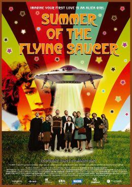 """Постер к фильму """"Лето летающих тарелок"""" /Summer of the Flying Saucer/ (2008)"""