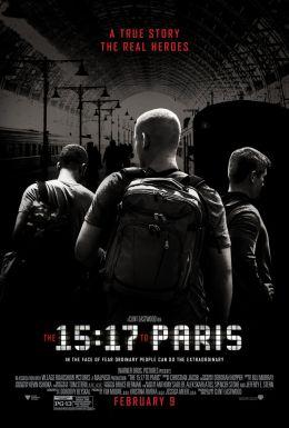"""Постер к фильму """"Поезд на Париж"""" /The 15:17 to Paris/ (2018)"""