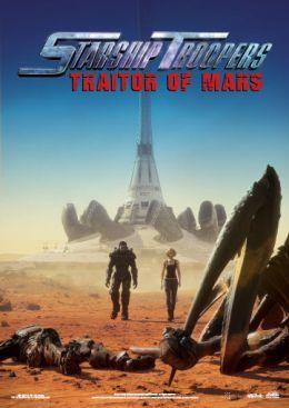 """Постер к фильму """"Звездный десант: Предатель Марса"""" /Starship Troopers: Traitor of Mars/ (2017)"""