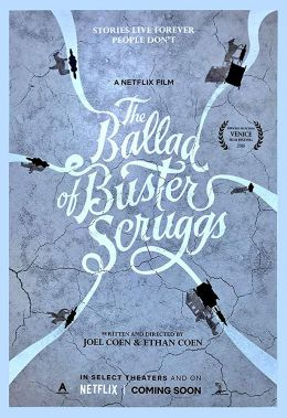 "Постер к фильму ""Баллада о Бастере Скраггсе"" /The Ballad of Buster Scruggs/ (2018)"