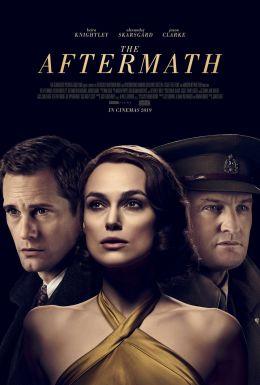 """Постер к фильму """"Последствия"""" /The Aftermath/ (2019)"""