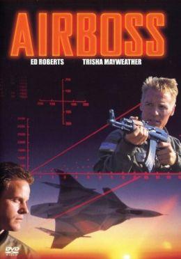 """Постер к фильму """"Аэробосс"""" /Airboss/ (1997)"""