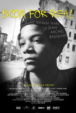"Постер к фильму ""Баския: Взрыв реальности"" /Boom for Real: The Late Teenage Years of Jean-Michel Basquiat/ (2017)"