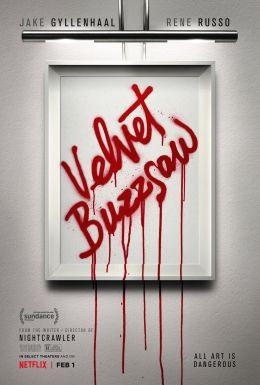 """Постер к фильму """"Бархатная бензопила"""" /Velvet Buzzsaw/ (2019)"""