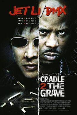 """Постер к фильму """"От колыбели до могилы"""" /Cradle 2 the Grave/ (2003)"""