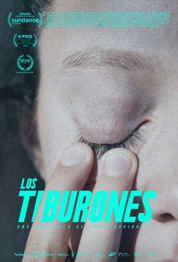 "Постер к фильму ""Акулы"" /Los tiburones/ (2019)"