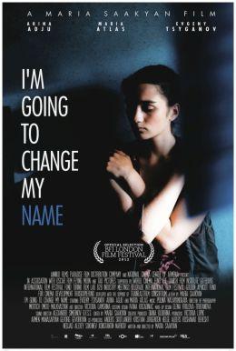 """Постер к фильму """"Это не я"""" /I'm Going to Change My Name/ (2012)"""