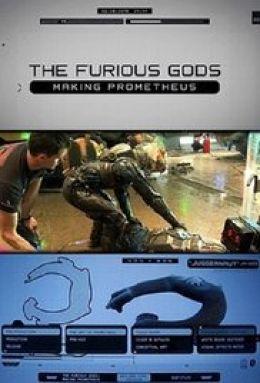 """Постер к фильму """"Ярость богов: Создание Прометея"""" /The Furious Gods: Making Prometheus/ (2012)"""