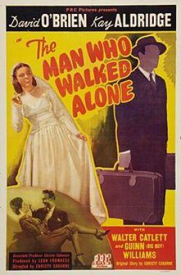 "Постер к фильму ""Человек, который ходил один"" /The Man Who Walked Alone/ (1945)"