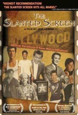 """Постер к фильму """"Азиаты в Голливуде"""" /The Slanted Screen/ (2006)"""