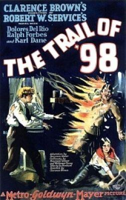 """Постер к фильму """"Путь в 98й"""" /The Trail of '98/ (1928)"""