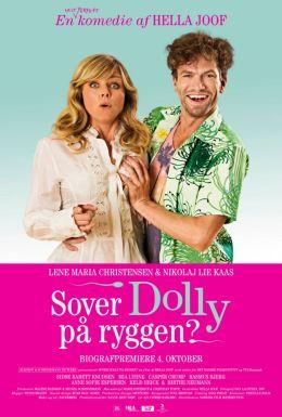 """Постер к фильму """"Спит ли Долли на спине? """" /Sover Dolly pa ryggen?/ (2012)"""